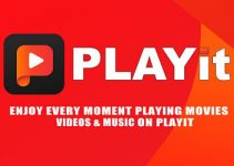 PLAYit for PC – Windows 10, 8 ,7 / Mac Free Download