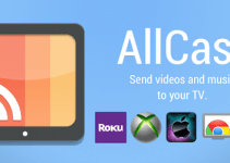 AllCast for PC – Windows 7, 8, 10 / Laptop / Mac Free Download