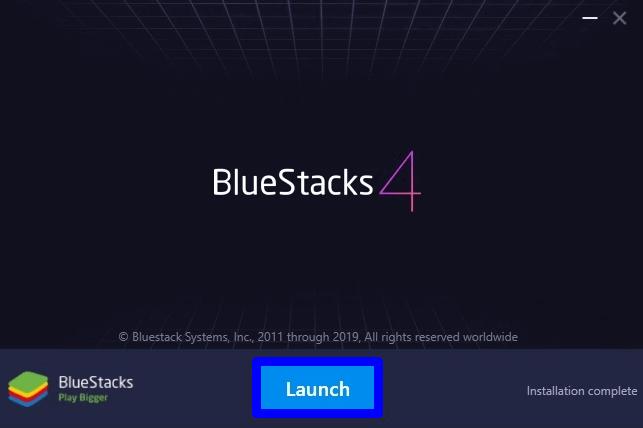Launch BlueStacks