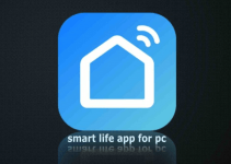 Smart Life App for PC – Windows (7, 8, 10) and Mac Download Free