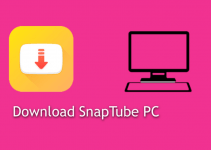 SnapTube for PC [Windows 10, 8, 7 and Mac] Free Download
