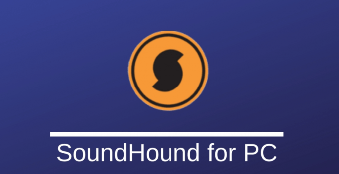 SoundHound for PC Download: Windows 7, 8, 10 and Mac