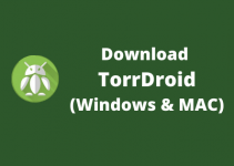 TorrDroid for PC – Windows 10, 8, 7 / Mac / Laptop Free Download