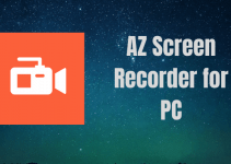 AZ Screen Recorder for PC / Windows 7, 8, 10 /  Mac Free Download