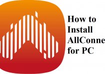 AllConnect for PC (Windows 7/8/10 and Mac) Free Download