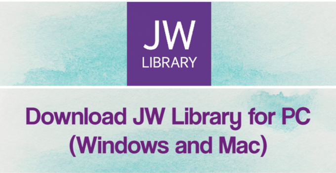 JW Library for PC Download – Windows 7, 8, 10 and Mac Free