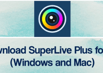 SuperLive Plus for PC – Windows 10, 8, 7 and Mac Download Free