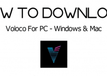 Voloco for PC Windows 7, 8, 10 / Mac / Laptop Free Download
