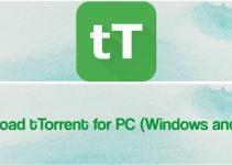 tTorrent for PC – Windows 10, 8, 7 & Mac Download Free
