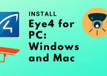 Eye4 for PC – Windows 7, 8.1, 10 / Mac Free Download