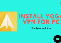 Yoga VPN for PC – Windows 10, 8, 7, and Mac Download Free