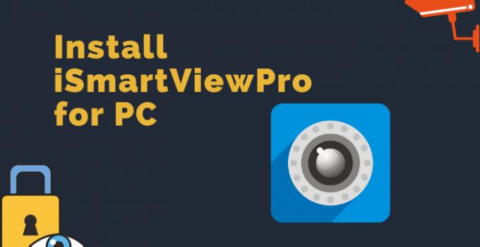 iSmartViewPro for PC: Windows 7, 8, 10 / Mac (Free Download)