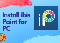 ibis Paint X for PC – Windows 10, 8, 7, and Mac Download Free