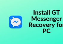 GT Messenger Recovery for PC: Windows 10, 8.1, 7 & Mac
