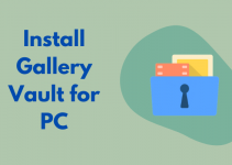 Gallery Vault for PC: Windows 10, 8.1, 7 & Mac Free Download