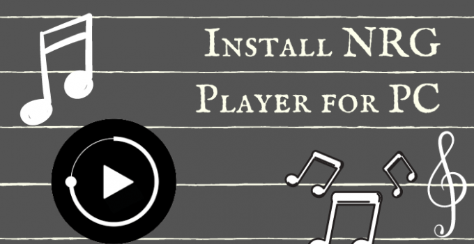 NRG Player for PC – Windows 10, 8, 7 & Mac Free Download