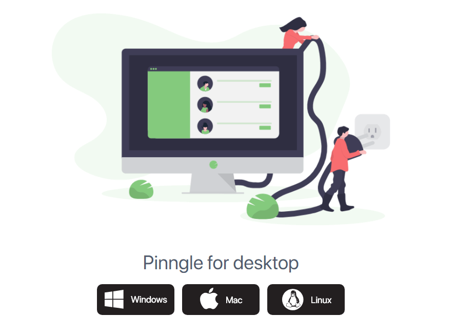 Select Windows to get Pinngle for PC