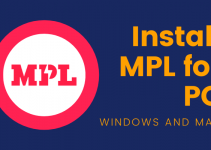 MPL for PC – Windows 10, 8, 7, and Mac Free Download