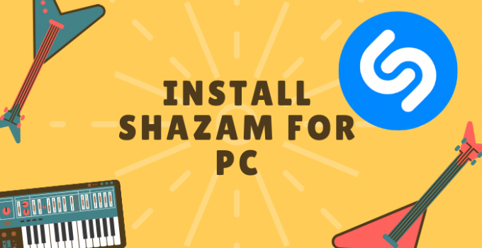 Shazam for PC Windows 10, 8, 7, and Mac Download Free