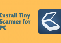Tiny Scanner for PC – Windows 10, 8, 7, and Mac Free Download