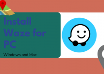 Waze for PC – Windows 10, 8, 7, and Mac Free Download