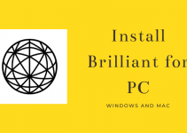 Brilliant for PC – Windows 10, 8, 7, and Mac Free Download