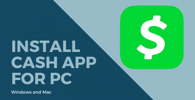 Download Cash App for PC – Windows 10, 8, 7 & Mac Free
