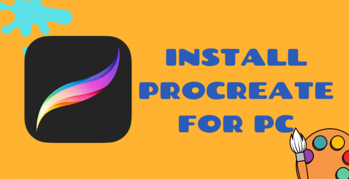 Procreate for PC – Windows 10, 8, 7, and Mac Free Download