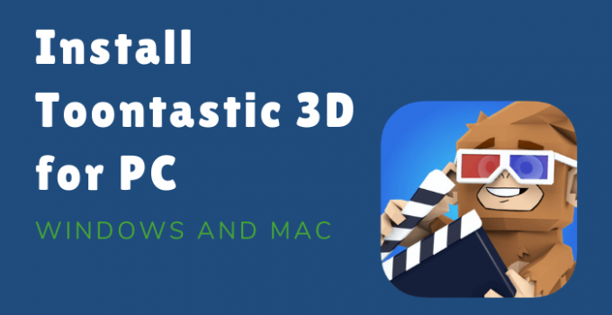 Toontastic 3D for PC – Windows 10, 8, 7, and Mac Free Download