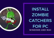 Zombie Catchers for PC – Windows 10/8/7 Mac Free Download