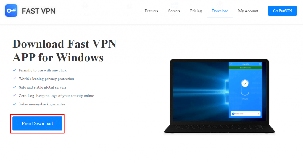 click Free Download to download Fast VPN for PC