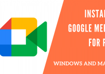 Google Meet for PC – Windows 10, 8, 7, and Mac Free Download