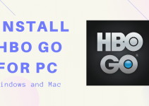 HBO GO for PC – Windows 10, 8, 7, and Mac Free Download