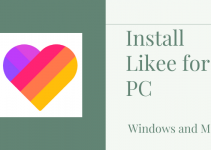 Likee for PC – Windows 10, 8, 7, and Mac Download Free