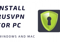 RUSVPN for PC – Windows 10, 8, 7, and Mac Download Free