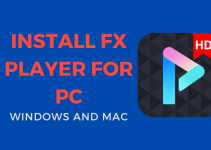 FX Player for PC / Windows 10, 8, 7 / Mac Free Download