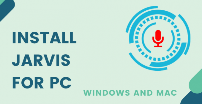 Jarvis for PC – Windows 10, 8, 7, and Mac Free Download