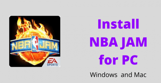 NBA JAM for PC – Windows 10, 8, 7, and Mac Free Download
