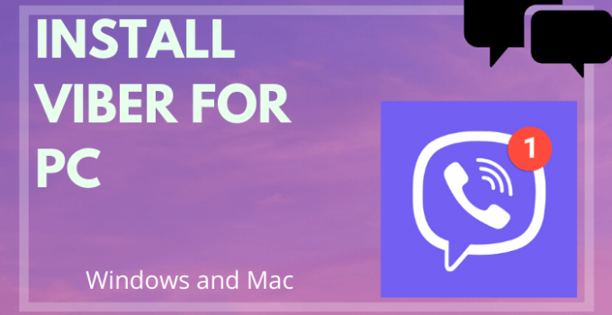 Viber for PC – Windows 10, 8, 7, and Mac Free Download