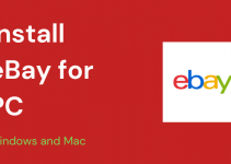 eBay for PC – Windows 10, 8, 7, and Mac Free Download