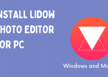 Lidow Photo Editor for PC – Windows (10, 8, 7) and Mac Free Download