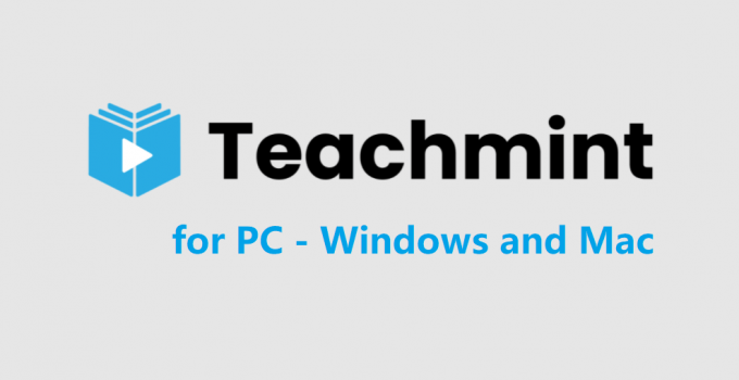 Teachmint for PC – Windows 10, 8, 7, and Mac Download Free
