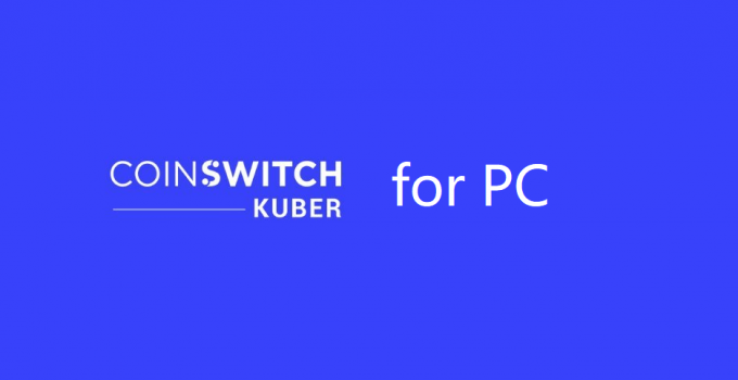 CoinSwitch for PC – Windows 10, 8, 7, Mac Free Download