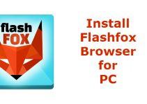 Flashfox Browser for PC – Windows 10, 8.1, 7 & Mac Download Free